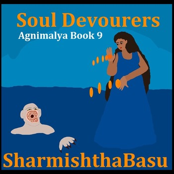 Agnimalya Book 9  The Soul Devourers
