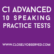 C1 Advanced - 10 Speaking Tests