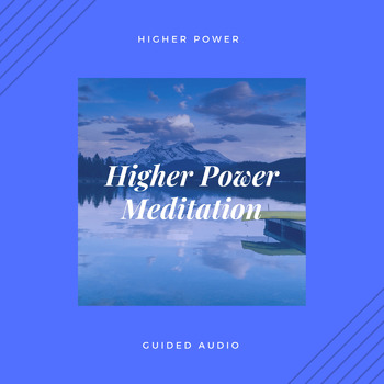 Higher Power Meditation
