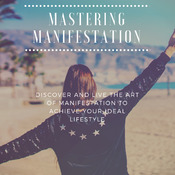 Mastering Manifestation E-Book