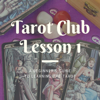 Tarot Club Lesson 1