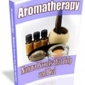 How to use aromatherapy for healing and better health eBook guide PDF