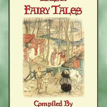 38 Classic Children's Illustrations by ARTHUR RACKHAM from IRISH FAIRY TALES