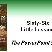 Sixty-Six Little Lessons - The PPT Slides