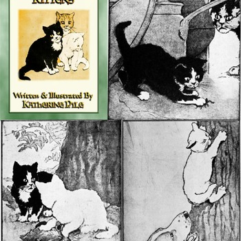 12 Classic Fairy Tale Illustrations from THE THREE LITTLE KITTENS written and illustrated by Katherine Pyle