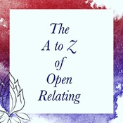 The A to Z of Open Relating