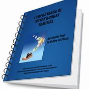 L'Importance de Votre Budget Familial
