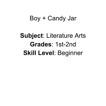 Boy + Candy Jar (Younger Students)
