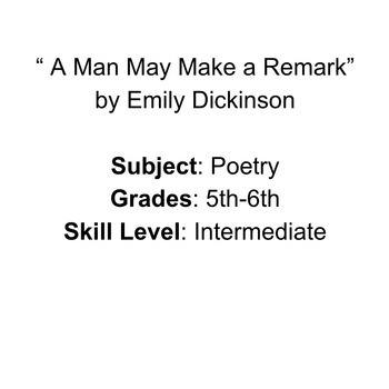 "Poem: ""A Man May Make a Remark"""