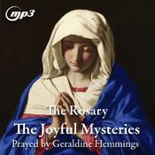 The Rosary - The Joyful Mysteries