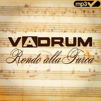 Vadrum - Rondo alla Turca (Turkish March) - Mp3 Single