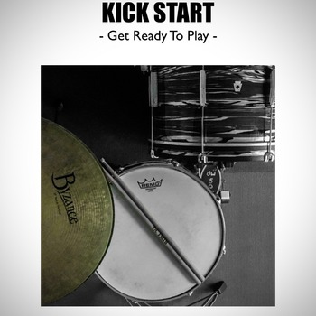 KICK START -  Get Ready To Play