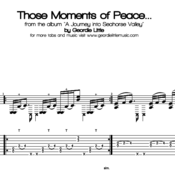 Those Moments of Peace... (Tab/Notation + mp3)