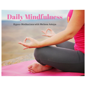 Daily Mindfulness by Melissa Asteya