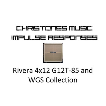 Rivera 4x12 G12T-85 and WGS Collection for Two Notes Gear (tur and wave files)