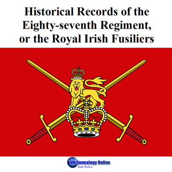 Eighty-seventh Regiment, or the Royal Irish Fusiliers
