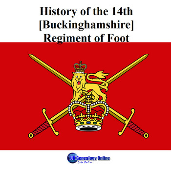 History of the 14th [Buckinghamshire] Regiment of Foot