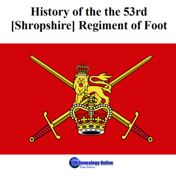 History of the the 53rd [Shropshire] Regimnet of Foot