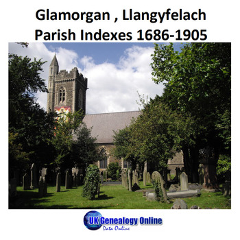 Llangyfelach Parish Register Indexes