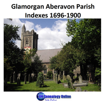 Aberavon Parish Register Indexes 1696-1900