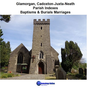 Supplied by UK Genealogy Online    Cadoxton Juxta Neath St Thomas Parish Registers
