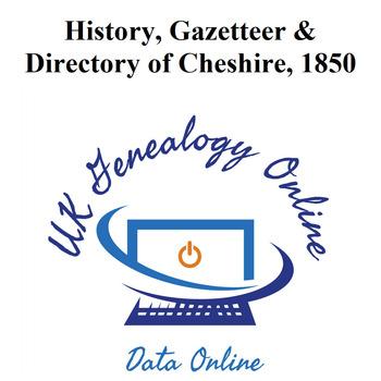 History, Gazetteer & Directory of Cheshire 1850