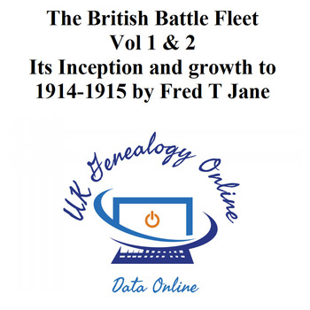 The British Battle Fleet Vol 1 & 2 Its Inception and growth to 1914-1915 by Fred T Jane