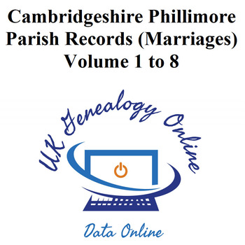 Cambridgeshire Phillimore Parish Records (Marriages) Volume 1 to 8