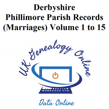 Derbyshire Phillimore's Parish Marriage Registers for all 15 volumes