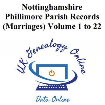 Nottinghamshire Phillimores Marriages Records Vol 1 to 22