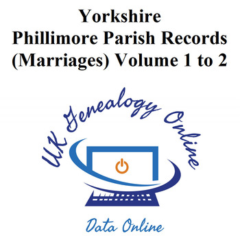 Yorkshire Phillimore Parish Records (marriages) Volumes 1 to 2