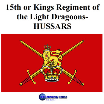 History of 15th or Kings Regiment of the Light Dragoons-HUSSARS