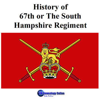 History of 67th or The South Hampshire Regiment