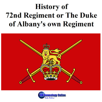 History of 72nd Regiment or The Duke of Albany's own Regiment