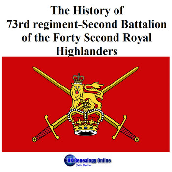 History of 73rd regiment-Second Battalion-Forty Second Royal Highlanders