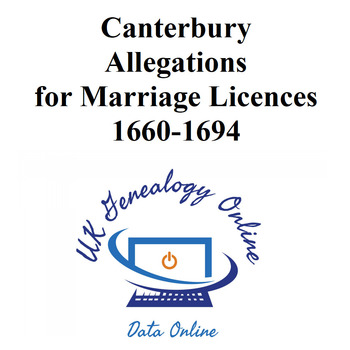 Canterbury Allegations for Marriage Licences 1660-1694