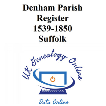 Denham Parish Register 1539-1850 Suffolk