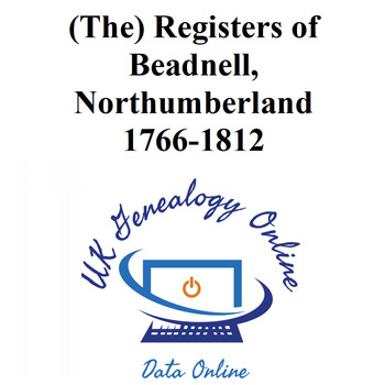 (The) Registers of Beadnell, Northumberland 1766-1812