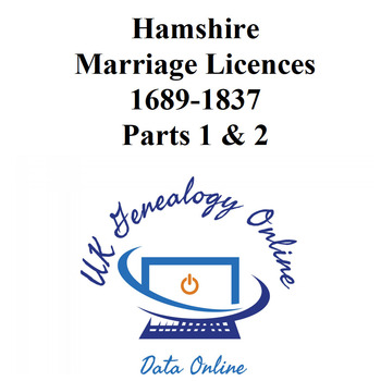 Hamshire Marriage Licences 1689-1837 Parts 1 & 2