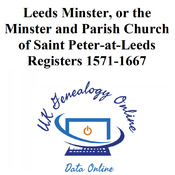 Registers of Leeds Minster, or the Minster and Parish Church of Saint Peter-at-Leeds