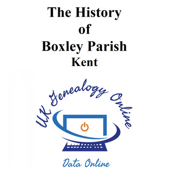 The History of Boxley Parish, Kent