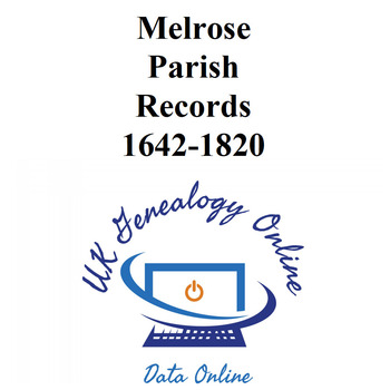 Melrose Parish Records 1642-1820