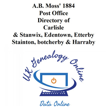 A.B. Moss' 1884 Post Office Directory of Carlisle