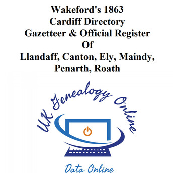Wakeford's 1863 Cardiff Directory Gazetteer & Official Register