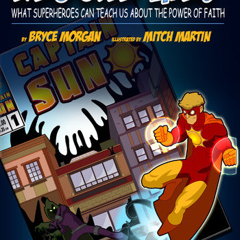 Captain Sun #1-Rescue Me: What Superheroes Can Teach Us About the Power of Faith