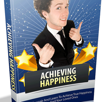 Achieving Hapiness