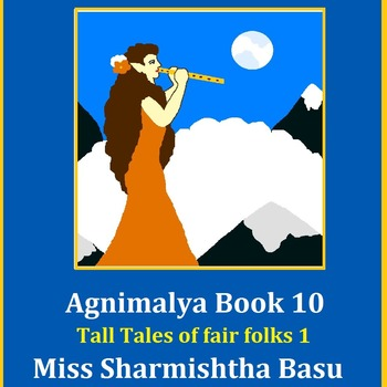 Agnimalya Book 10 Tall Tales of fair folks 1