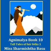 Agnimalya Book 10 Tall Tales of fair folks 1