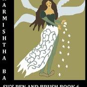 Sharmishtha Basu's Pen and Brush (SBPnB) Book 6- beautiful dreams