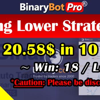 [Binary Bot Pro] King Lower Strategy (20-Aug-2020)